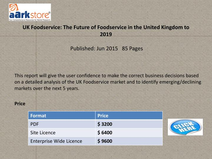 UK Foodservice: The Future of Foodservice in the United Kingdom to 2019