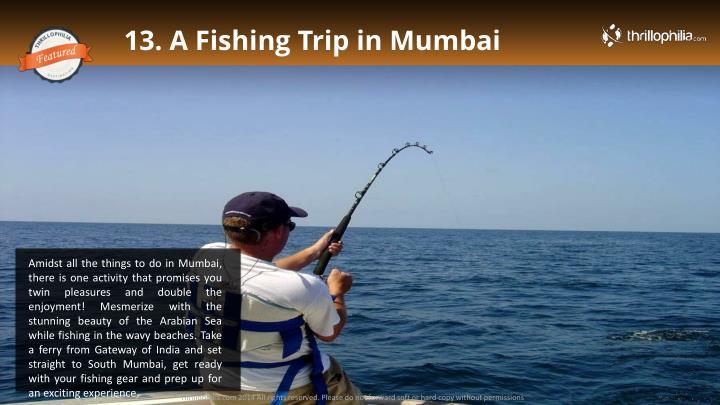 13. A Fishing Trip in Mumbai