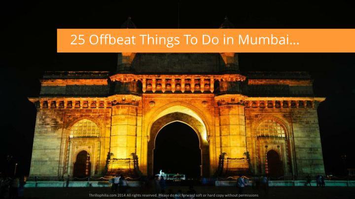 25 Offbeat Things To Do in Mumbai…