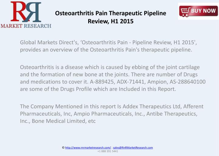 Osteoarthritis Pain Therapeutic Pipeline Review, H1 2015