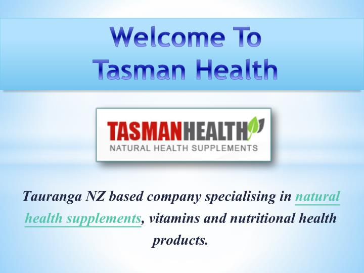 Welcome to tasman health
