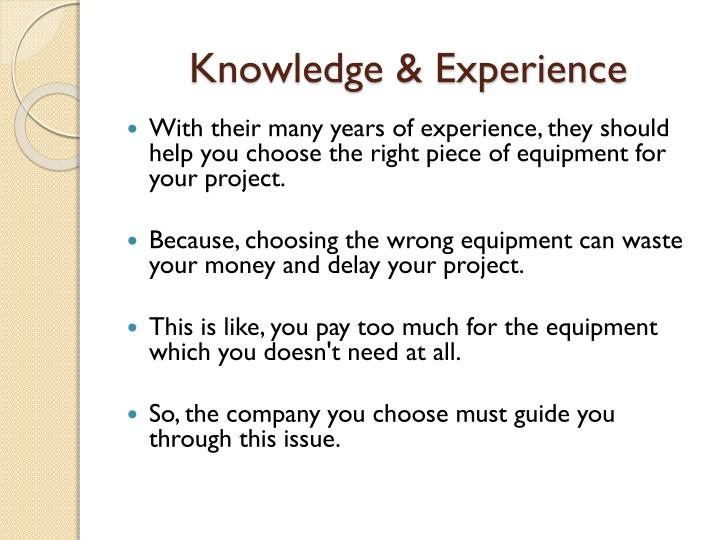 Knowledge & Experience