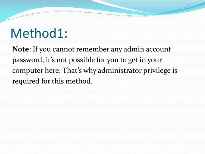 Method1: