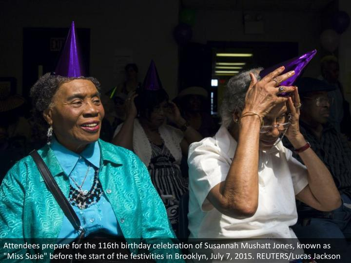 """Attendees prepare for the 116th birthday celebration of Susannah Mushatt Jones, known as """"Miss Susie"""" before the start of the festivities in Brooklyn, July 7, 2015. REUTERS/Lucas Jackson"""