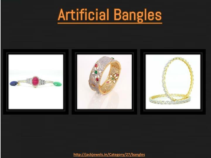 Artificial Bangles