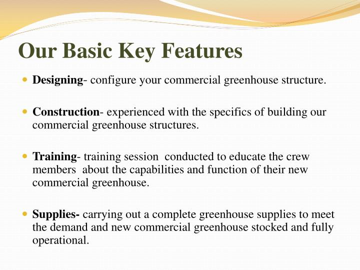 Our Basic Key Features