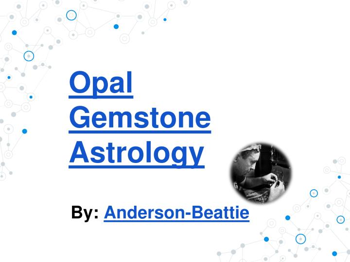 Opal gemstone astrology