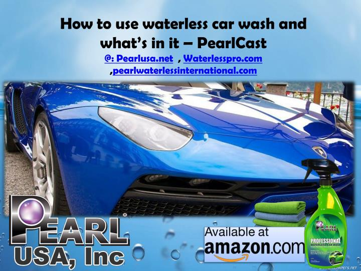 How to use waterless car wash and what's in it –