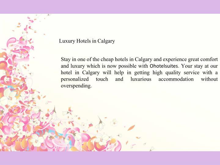 Luxury Hotels in Calgary