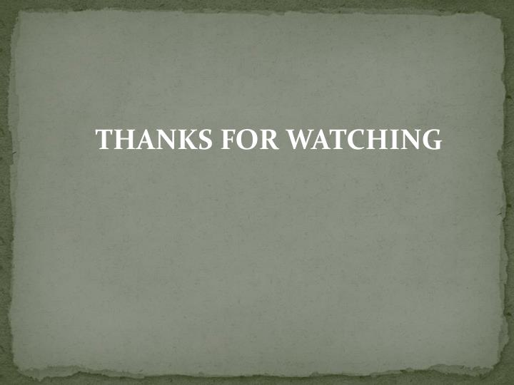 THANKS FOR WATCHING