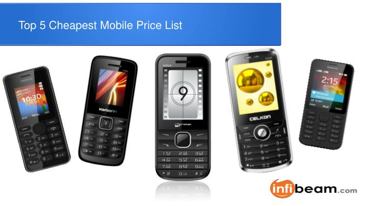 Top 5 Cheapest Mobile Price List