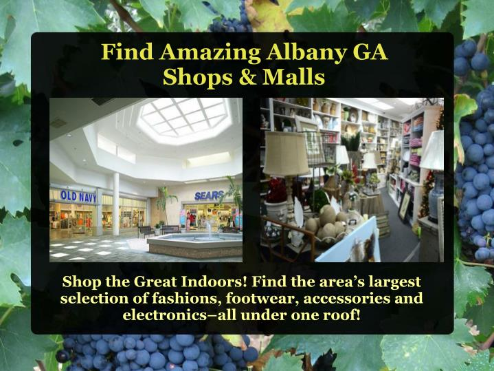 Shop the Great Indoors! Find the area's largest selection of fashions, footwear, accessories and electronics–all under one roof!
