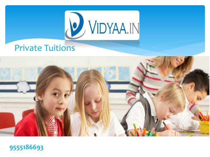 Private Tuitions
