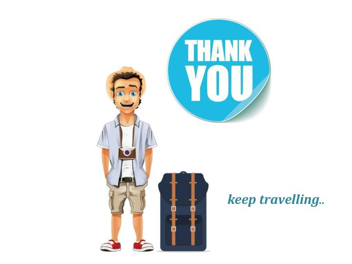 keep travelling