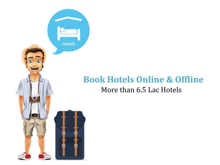 Book Hotels Online & Offline