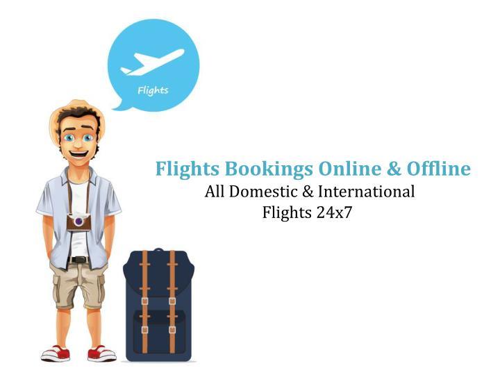 Flights Bookings Online & Offline