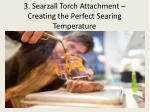 3 searzall torch attachment creating the perfect searing temperature