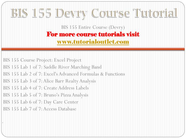 Bis 155 devry course tutorial