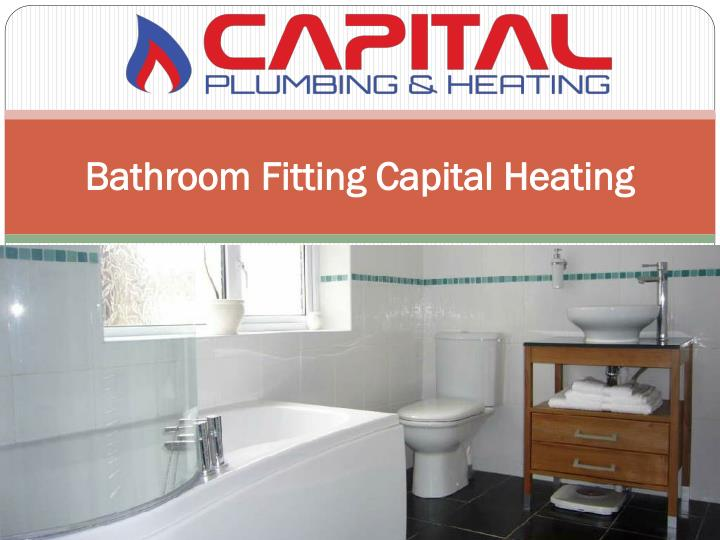 Bathroom fitting capital heating