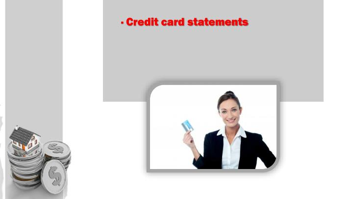 · Credit card statements