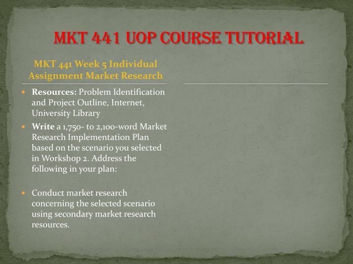 MKT 441 UOP Course Tutorial