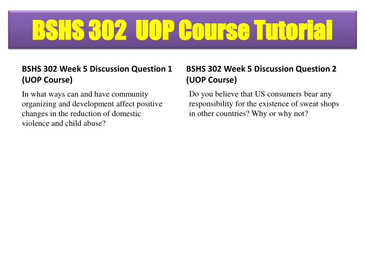 BSHS 302 Week 5 Discussion Question 1 (UOP Course)