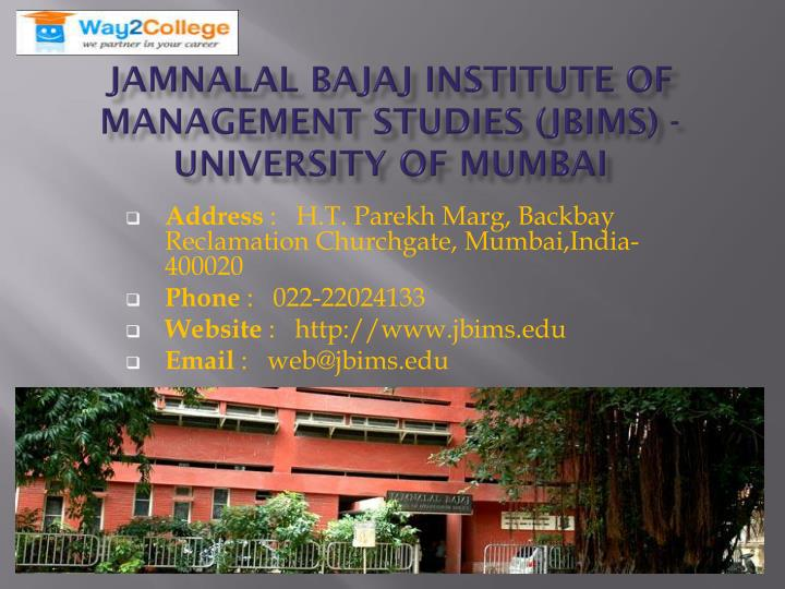 Jamnalal Bajaj Institute of Management Studies (Jbims) - University of Mumbai