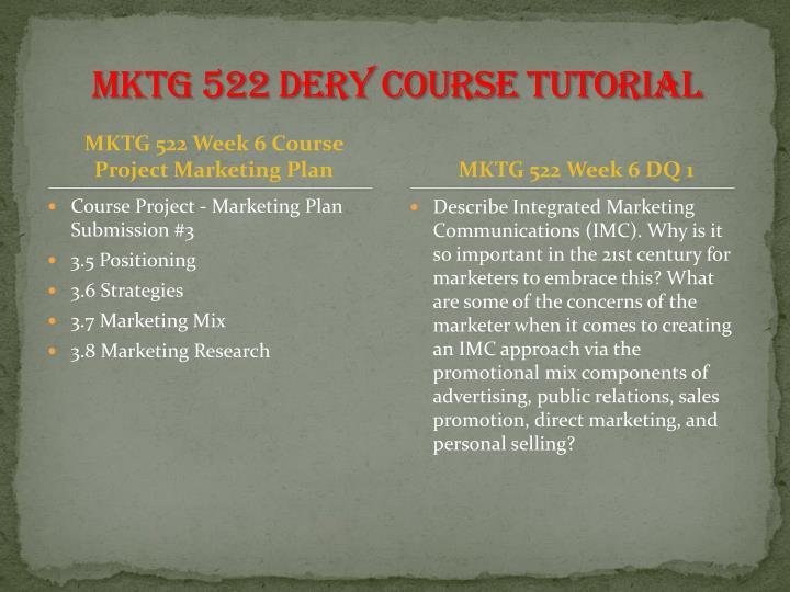 MKTG 522 DERY Course Tutorial