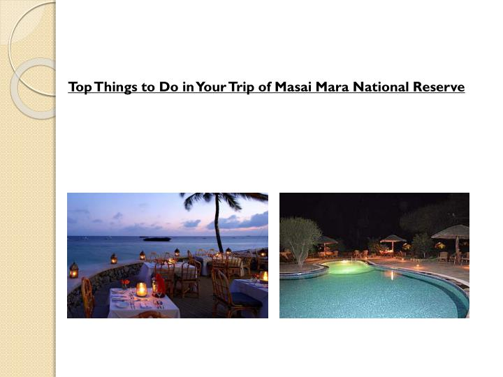 Top Things to Do in Your Trip of