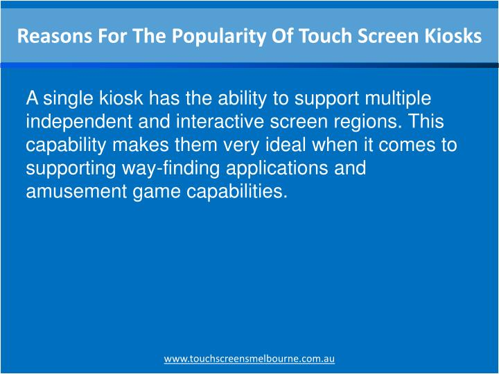 Reasons For The Popularity Of Touch Screen Kiosks