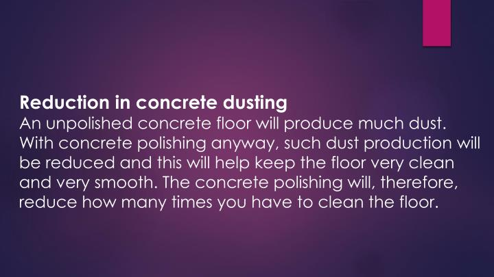 Reduction in concrete dusting