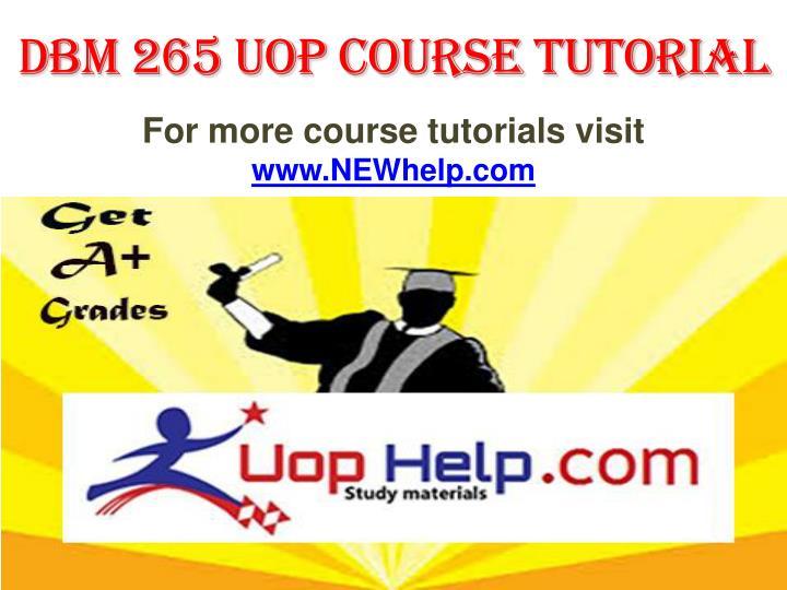 DBM 265 UOP Course