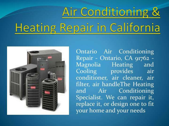 Air Conditioning & HeatingRepair inCalifornia
