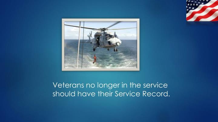 Veterans no longer in the service