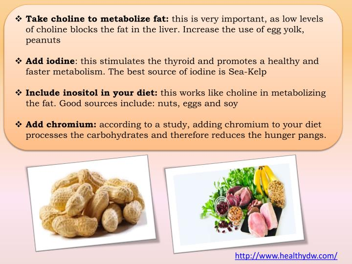 Take choline to metabolize fat: