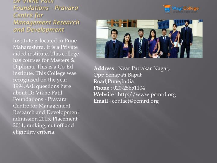 Dr Vikhe Patil Foundations - Pravara Centre for Management Research and Development