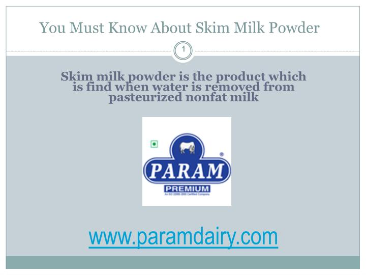 You must know about skim milk powder