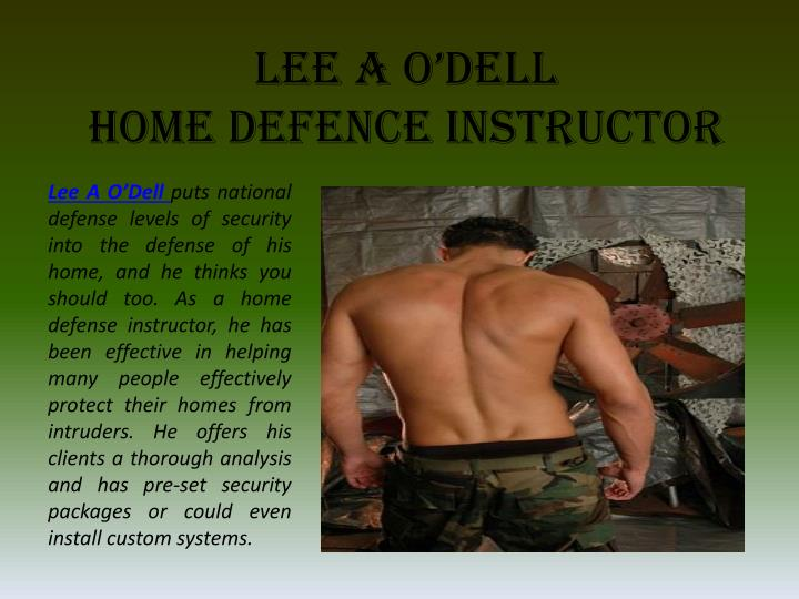 Lee a o dell home defence instructor
