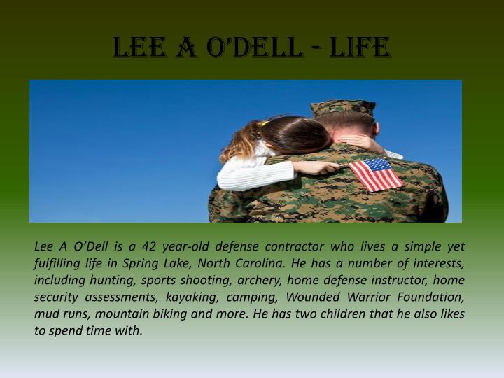 Lee A O'Dell - Life