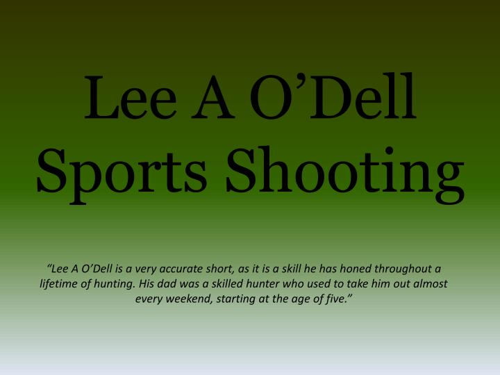 Lee a o dell sports shooting