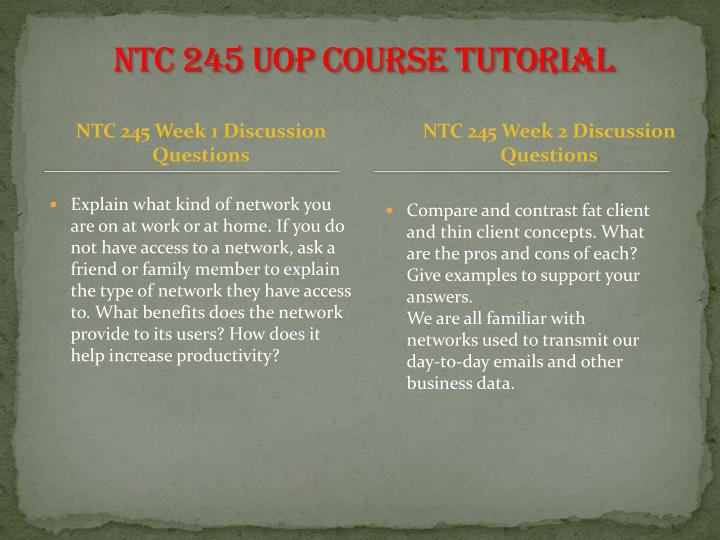 NTC 245 UOP Course Tutorial