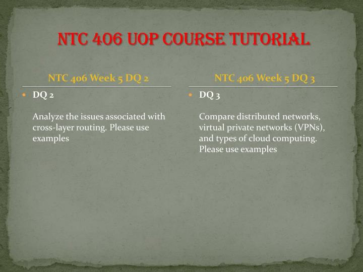 NTC 406 UOP Course Tutorial