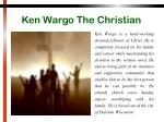 ken wargo the christian