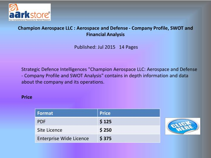 Champion Aerospace LLC : Aerospace and Defense - Company Profile, SWOT and Financial