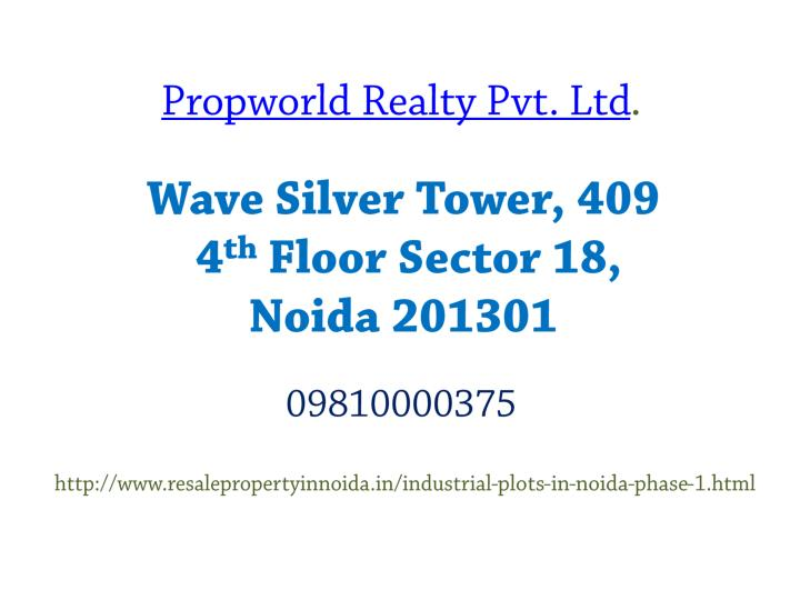 Propworld Realty Pvt. Ltd