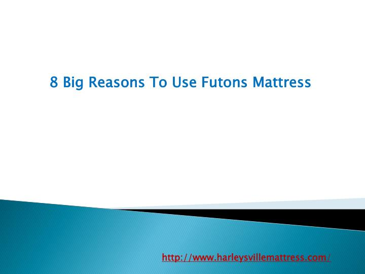 8 Big Reasons To Use Futons