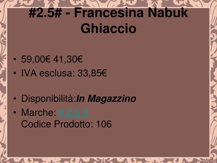 #2.5# - Francesina Nabuk Ghiaccio
