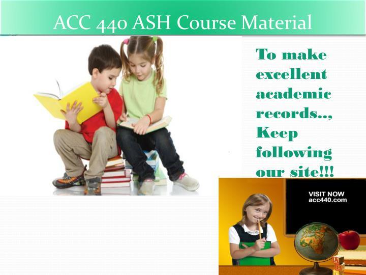 ACC 440 ASH Course Material