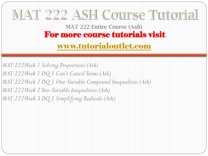 Mat 222 ash course tutorial