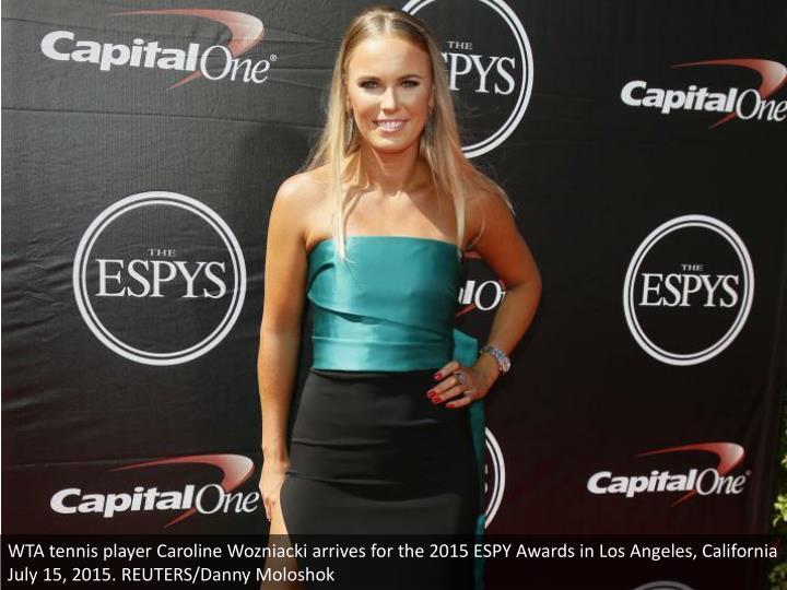 WTA tennis player Caroline Wozniacki arrives for the 2015 ESPY Awards in Los Angeles, California July 15, 2015. REUTERS/Danny Moloshok